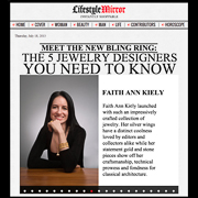 Faith Ann Kiely LifeStyle Mirror Magazine July 2013 Designers You Need to Know